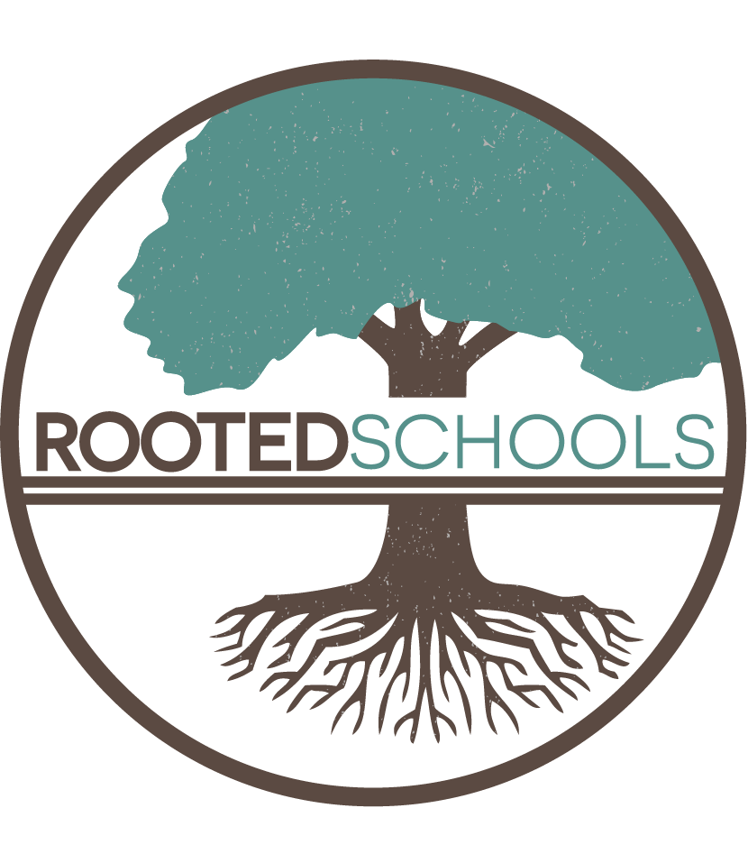 Rooted Schools
